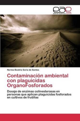 Contaminación ambiental con plaguicidas OrganoFosforados (Spanish ...