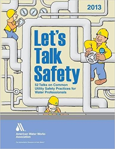 Let's Talk Safety 2013: 52 Talks on Common Utility Safety