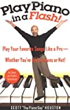 Play Piano in a Flash!, Scott Houston, 1401307663