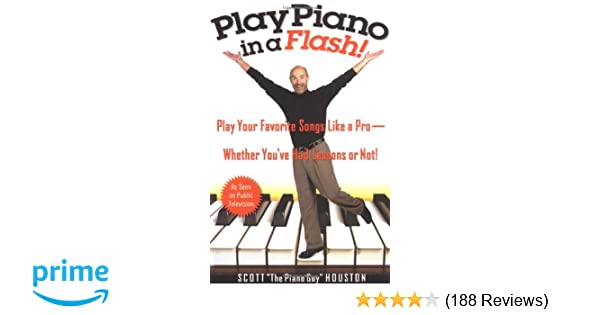 Play Piano In A Flash Play Your Favorite Songs Like A Pro