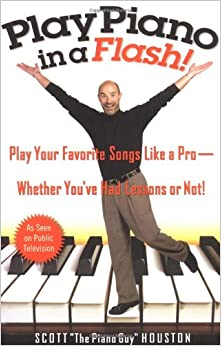 _TOP_ Play Piano In A Flash!: Play Your Favorite Songs Like A Pro -- Whether You've Had Lessons Or Not!. quality traves Vitomax Boutique drama approve newest
