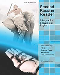 Second Russian Reader: Bilingual for Speakers of English