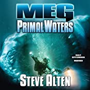 Meg: Primal Waters: The Meg Series, Book 3 | Steve Alten