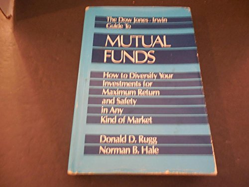 The Dow Jones- Irwin Guide to Mutual Funds by Rugg Hale 1983 Print HC