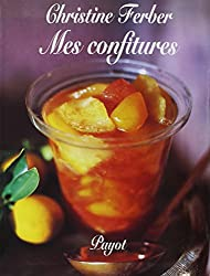 Mes confitures (French Edition)