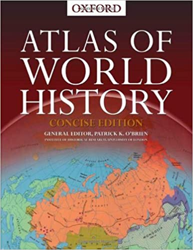 Concise Atlas of World History: 9780195219210: Reference