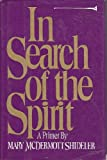 img - for In Search of the Spirit book / textbook / text book