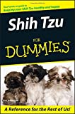 Shih Tzu For Dummies