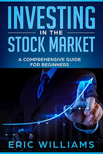 Investing in the Stock Market: A Comprehensive Guide for Beginners