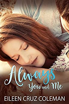 Always You and Me by [Coleman, Eileen Cruz]