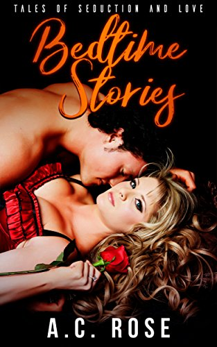 Bedtime Stories: Tales of Seduction and Love