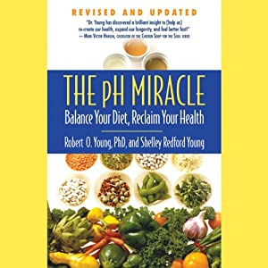 The pH Miracle Hörbuch