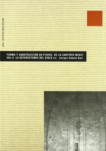 Descargar Libro Forma Y Construcción En Piedra Enrique Rabasa Díaz