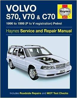 Volvo S70, V70 & C70 Paperback – 2001