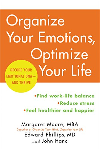 Organize Your Emotions, Optimize Your Life: Decode Your Emotional DNA-and Thrive cover