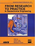 From Research to Practice in Geotechnical Engineering 9780784409626