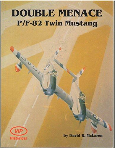 (Double Menace P-82 Twin Mustang)
