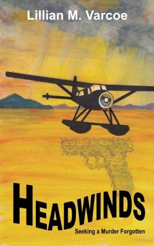 Download Headwinds: Seeking a Murder Forgotten pdf epub
