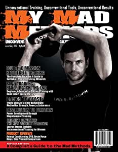 My Mad Methods Unconventional Training Magazine - June 2012