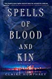 Spells of Blood and Kin: A Dark Fantasy