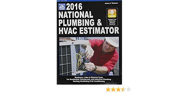 national plumbing hvac estimator national plumbing hvac estimator wcd james a thompson 9781572183209 amazoncom books - Hvac Estimator