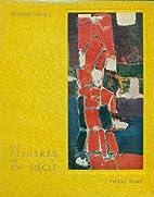Les peintres du XX siècle: Du cubisme à…