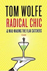 Radical Chic and Mau-Mauing the Flak Catchers Kindle Edition