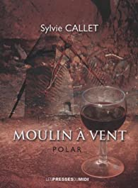 Moulin à vent par Sylvie Callet