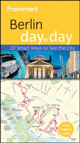 Frommer's Berlin Day By Day (Frommer's Day by Day - Pocket) pdf epub