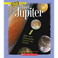 Planet Jupiter (A True Book: Space)