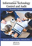 Information Technology Control and Audit 4th Edition