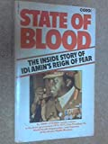 State of blood: The inside story of Idi Amin