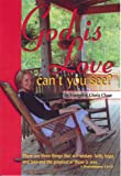 God Is Love, Can't You See?, Gloria Chase, 0976494582