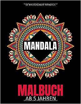Mandala Malbuch Ab 5 Jahren 55 Malvorlagen Mandalas Malbuch