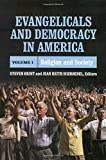 Evangelicals and American Democracy 9780871540676