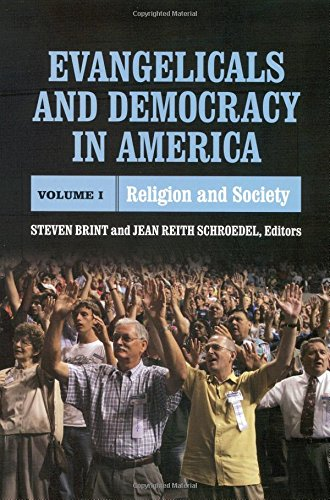 Evangelicals and Democracy in America, Vol. 1: Religion and Society