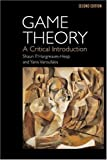 img - for Game Theory: A Critical Introduction by Shaun Hargreaves-Heap (1995-02-16) book / textbook / text book