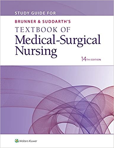 Study Guide For Brunner Suddarth S Textbook Of Medical