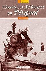 HISTOIRE DE LA RESISTANCE EN PERIGORD