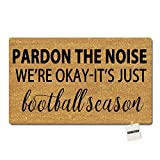 SGBASED Door Mat Pardon The Noise We're Okay-It's Just Football Season Mat Entrance Floor Mat Rubber Non Slip Backing Entry Way Doormat Non-Woven Fabric (23.6 X 15.7 Inches)