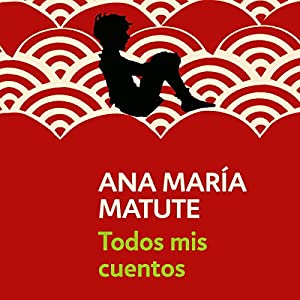 Todos mis cuentos [All My Stories] Audiobook