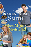 When Mom Meets Dad (Finding Mr. Right Book 3)