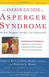 The Oasis Guide to Asperger Syndrome, Patricia Romanowski Bashe and Barbara L. Kirby, 1400081521