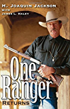One Ranger Returns (Bridwell Texas History Series)