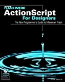 Flash MX ActionScript for Designers, Doug Sahlin, 0764536877