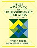 img - for Issues, Advocacy, and Leadership in Early Education (2nd Edition) book / textbook / text book