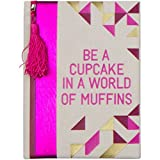 """Office Products : """"Be a Cupcake in a World of Muffins"""" Canvas Journal"""