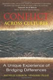 img - for Conflict Across Cultures: A Unique Experience of Bridging Differences book / textbook / text book