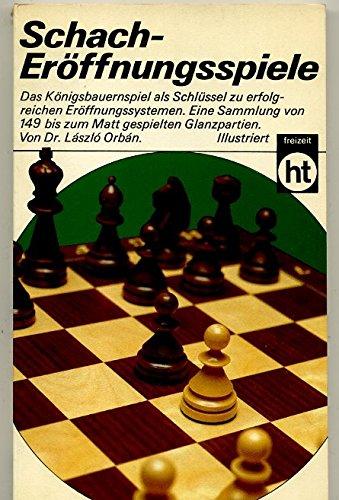 Schach - Eröffnungsspiele.