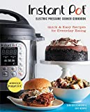 img - for Instant Pot  Electric Pressure Cooker Cookbook (An Authorized Instant Pot  Cookbook): Quick & Easy Recipes for Everyday Eating book / textbook / text book